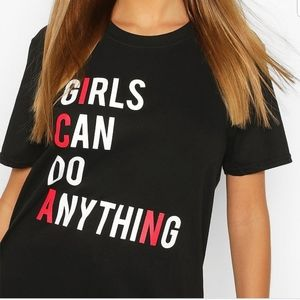 NWT Boohoo Girls Can Do Anything T-shirt